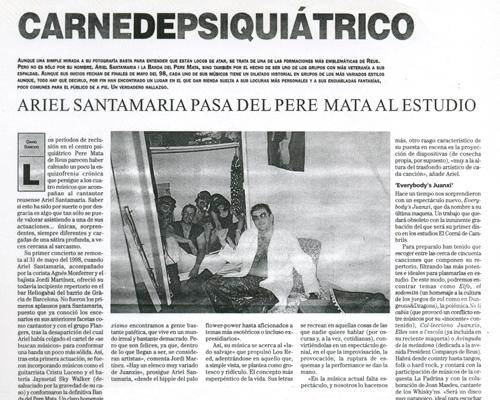 Carne de psiquiátrico. Ariel Santamaria pasa del Pere Mata al estudio.