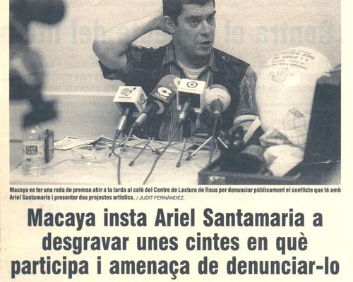 Macaya insta a Ariel Santamaria a desgravar unes cintes en què participa i amenaça de denunciar-lo