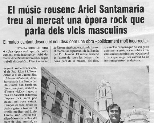 El músic reusenc Ariel Santamaria treu al mercat una òpera rock que parla dels vicis masculins