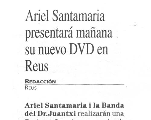 Ariel Santamaria presentará mañana su nuevo DVD en Reus